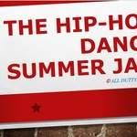 The Hip-Hop Dance SUMMER JAM.