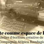 Atelier d'écriture - le texte comme espace de liberté