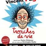 Tronche de vie  - Vincent Pagé