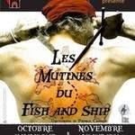 Les Mutinés du Fish and Ship P. Ch. Théâtre des Remparts  B