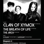 Clan of Xymox, The Breath of Life, The Arch + dj sets